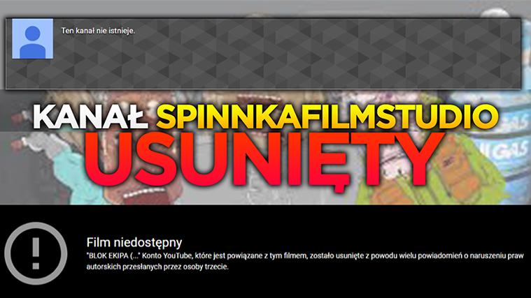 Kanał SPInkafilmstudio usunięty